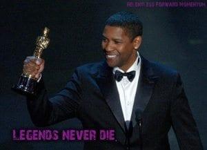 legends never die denzel