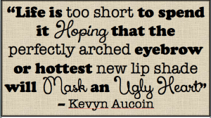 Aucoin Quote Ugly Heart